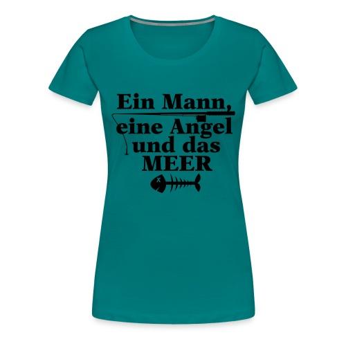 ein mann eine angel und das meer - Frauen Premium T-Shirt