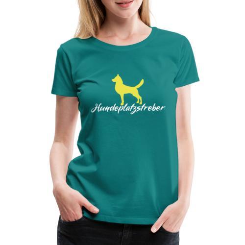 Hundeplatz-Streber / Hundeschule Design Geschenk - Frauen Premium T-Shirt
