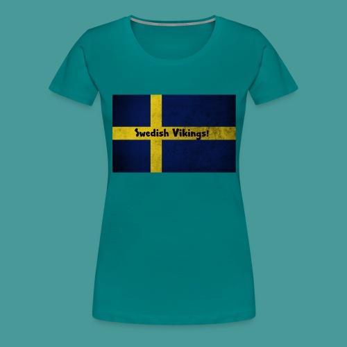 Swedish Vikings - Premium-T-shirt dam