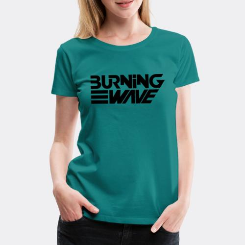 Burning Wave Block - T-shirt Premium Femme