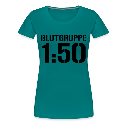Blutgruppe 1zu50 - Frauen Premium T-Shirt