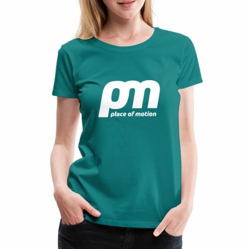 Place of Motion (white) - Frauen Premium T-Shirt