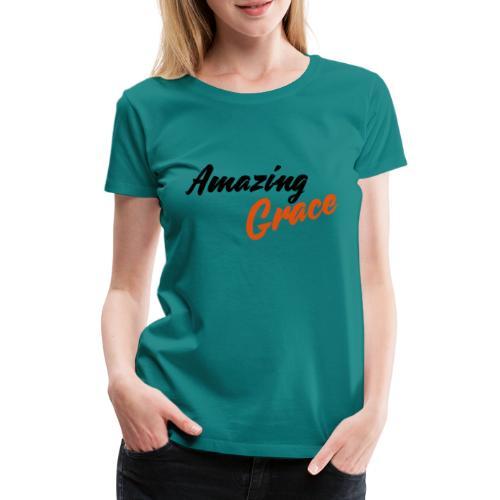 amazing grace - T-shirt Premium Femme