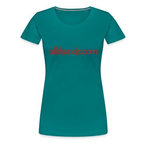 Ullihunde Schriftzug - Frauen Premium T-Shirt