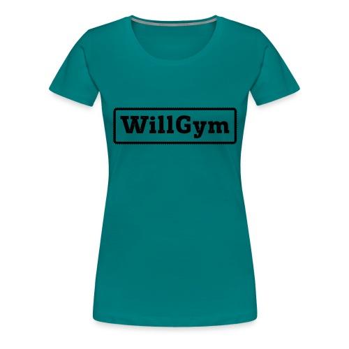 WILLGYM - Frauen Premium T-Shirt