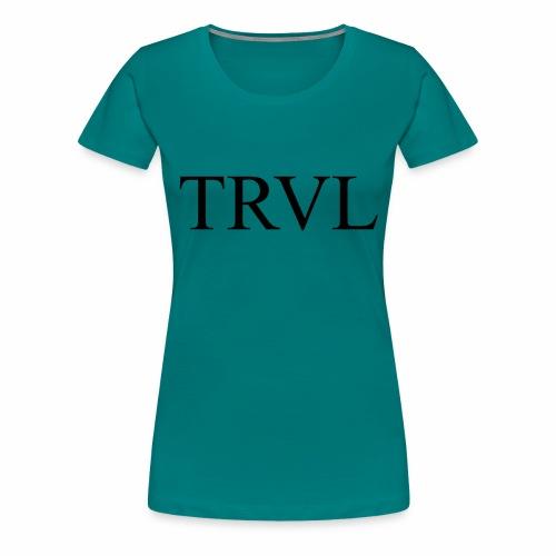 TRVL - Frauen Premium T-Shirt