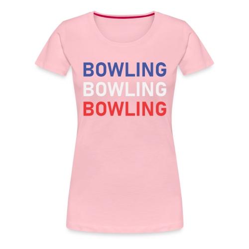Bowling Bleu Blanc Rouge - T-shirt Premium Femme
