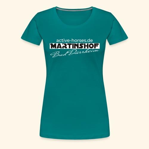 Martinshof active-horses.de - Frauen Premium T-Shirt