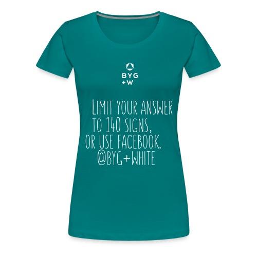 140 Shirt Girls I - Women's Premium T-Shirt