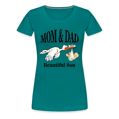 Mom & Dad Son - Women's Premium T-Shirt