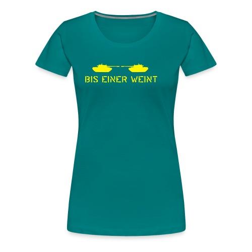 biseinerweint04 - Frauen Premium T-Shirt