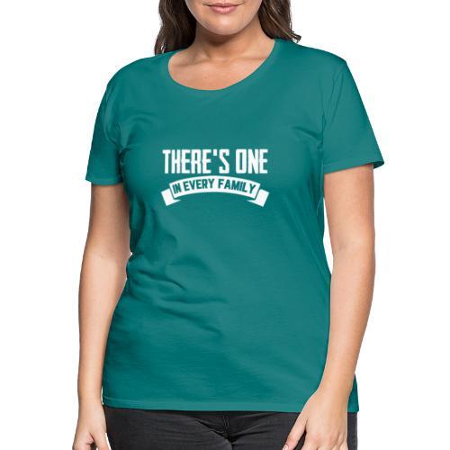 Every Family - Frauen Premium T-Shirt