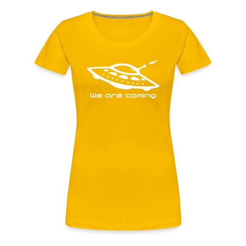 We Are Coming - Women's Premium T-Shirt