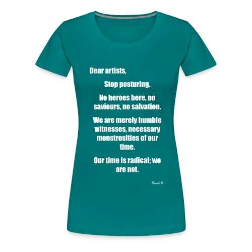 dear artists - Women's Premium T-Shirt