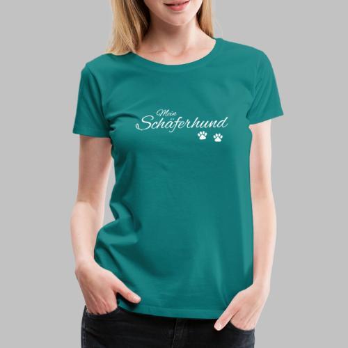 Mein Schäferhund - T-Shirt - Hoodie - Pullover - Frauen Premium T-Shirt