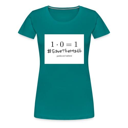 #SaveTheMath_1 - Maglietta Premium da donna