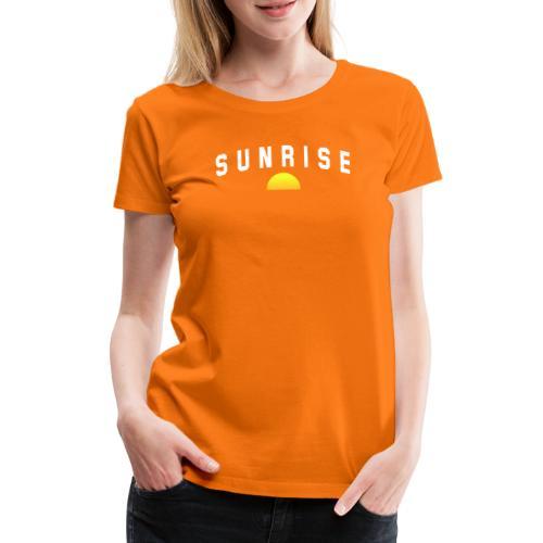 SUNRISE - T-shirt Premium Femme