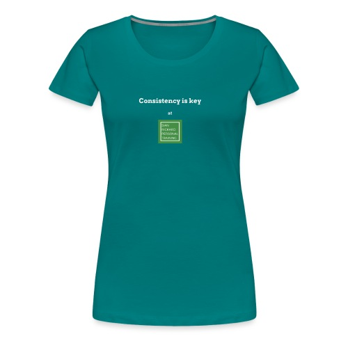 Consistency - Women's Premium T-Shirt