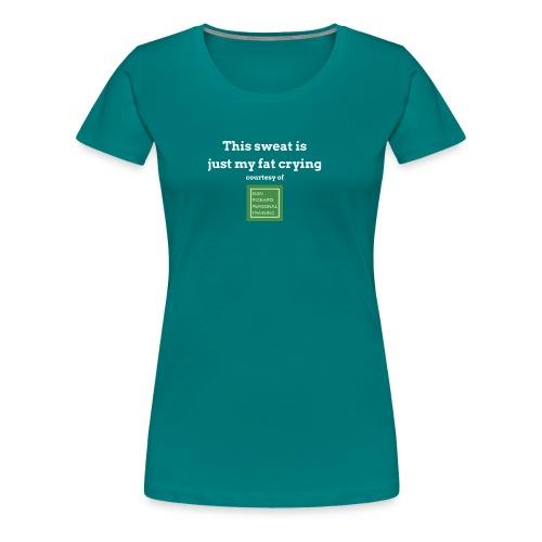 SRPT Fat Crying - Women's Premium T-Shirt