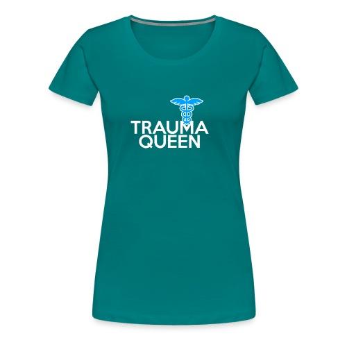 Trauma Queen - Frauen Premium T-Shirt