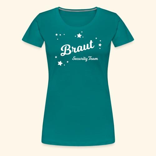 Braut Security Team - Frauen Premium T-Shirt