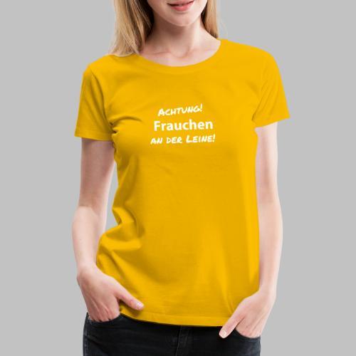 Frauchen an der Leine - Hund - Frauen Premium T-Shirt