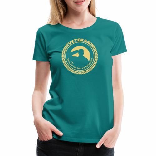 Veteran - Mein Eid hat kein Verfallsdatum - Frauen Premium T-Shirt