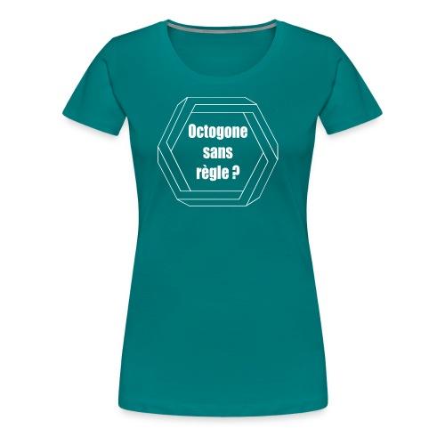 Octogone sans règle? Design blanc - T-shirt Premium Femme
