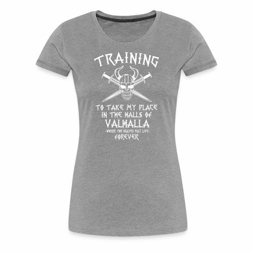 training for Valhalla - Camiseta premium mujer