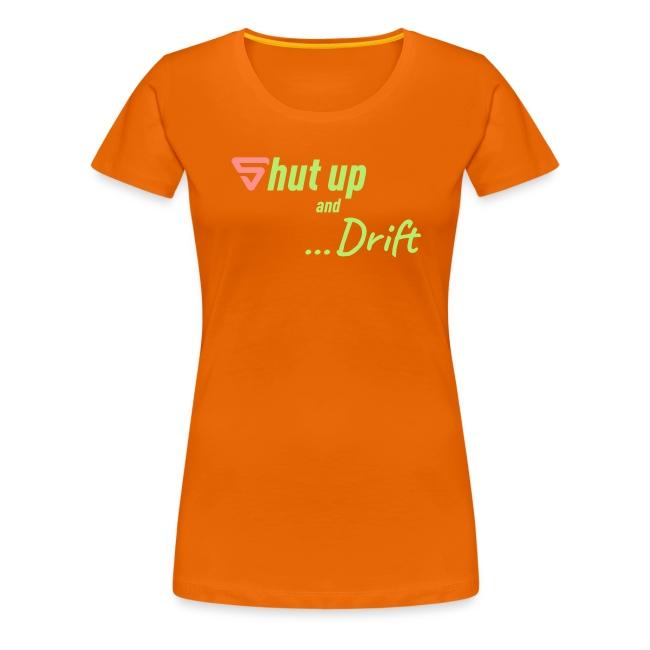 Shut up and drift !