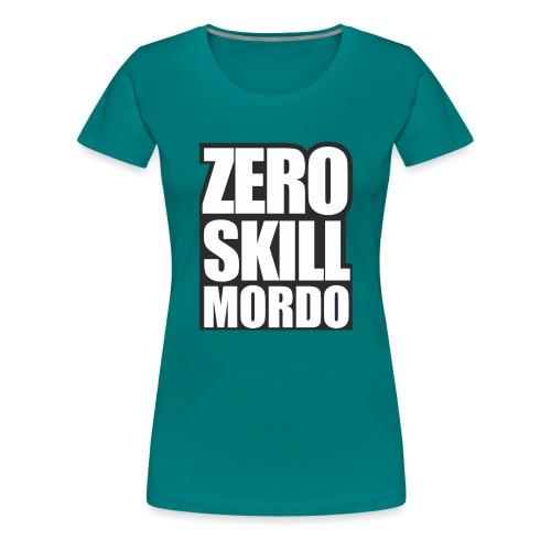 Zeroskill Mordo - Koszulka damska Premium