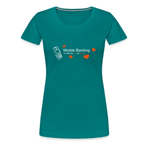 Mobile - Frauen Premium T-Shirt