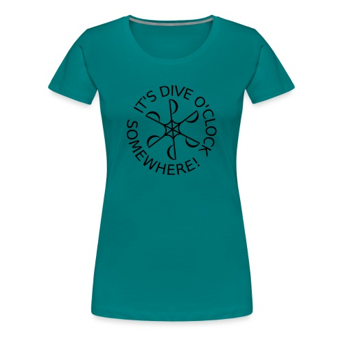 Dive o clock Black - Women's Premium T-Shirt