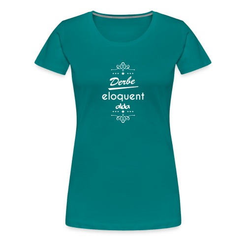 Derbe Eloquent Alda Weiß - Women's Premium T-Shirt
