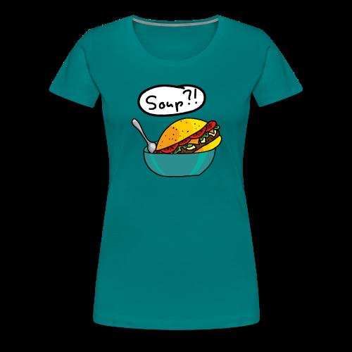 Burger Suppe - Frauen Premium T-Shirt