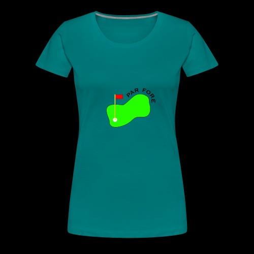 PAR FORE LOGO - Women's Premium T-Shirt