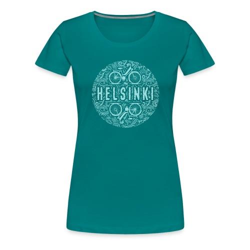 HELSINKI BICYCLE LIFE Tekstiilit ja lahja tuotteet - Naisten premium t-paita