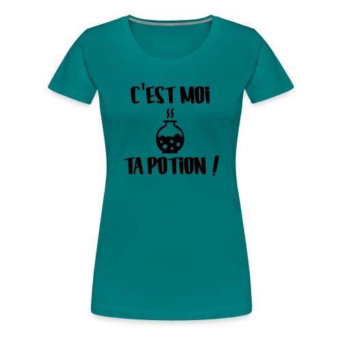ta potion c'est moi ! - T-shirt Premium Femme