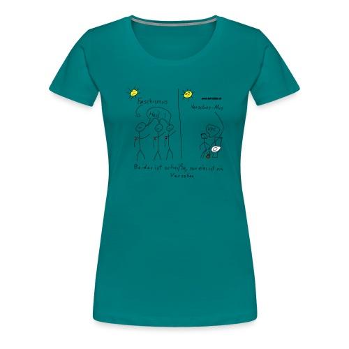 Verschiss mus - Frauen Premium T-Shirt