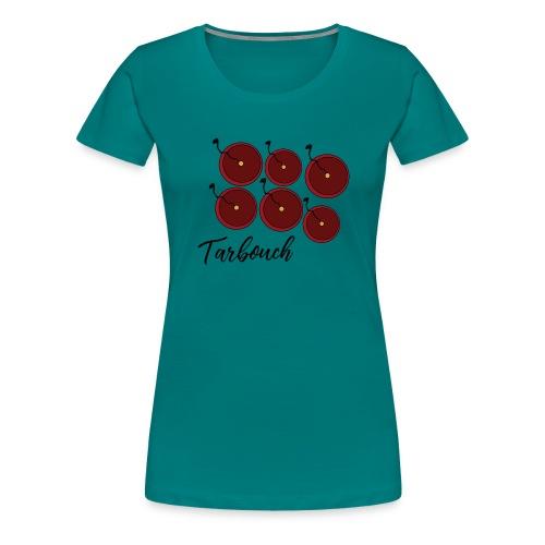 tarbouch - T-shirt Premium Femme