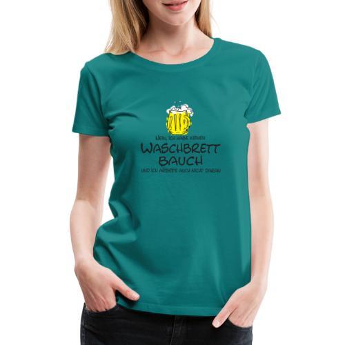 Waschbrettbauch; - Frauen Premium T-Shirt