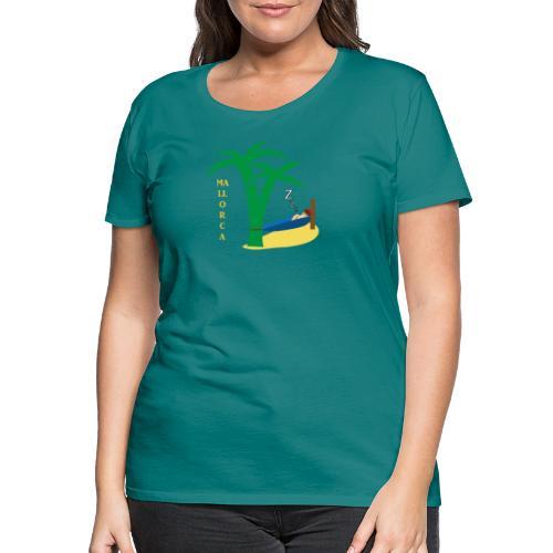Mallorca - Urlaub unter Palmen - Frauen Premium T-Shirt