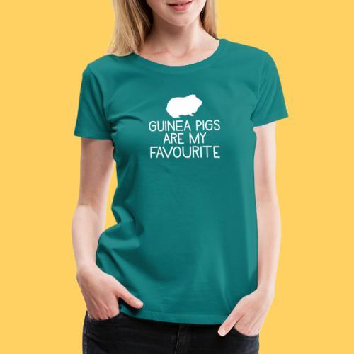 guinea pigs are my favourite - Women's Premium T-Shirt
