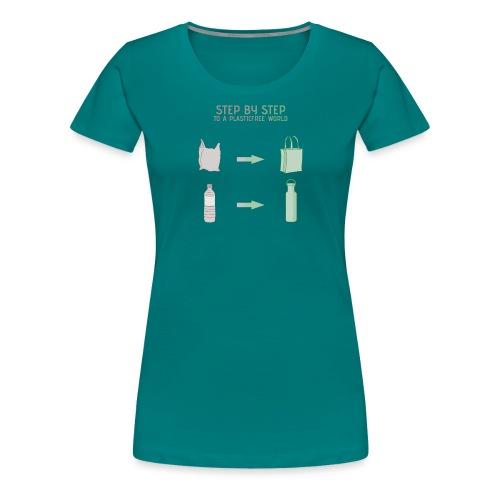 Plastikfrei step by step - Frauen Premium T-Shirt