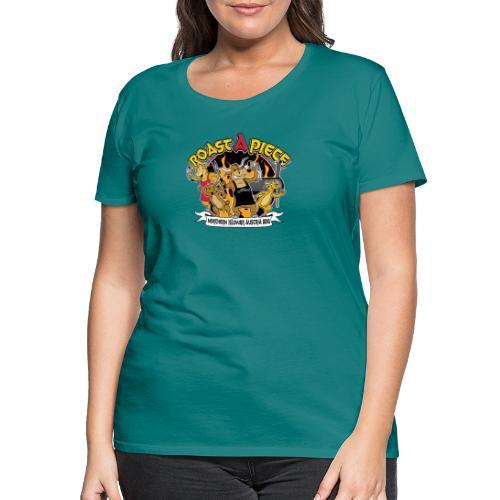 Roast a Piece Streetwear - Frauen Premium T-Shirt