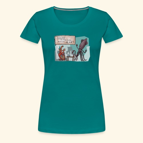 Tintenfisch - Squid playing Games with my Heart - Frauen Premium T-Shirt