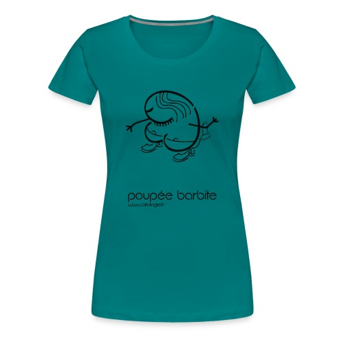 POUPEE BARBITE - T-shirt Premium Femme