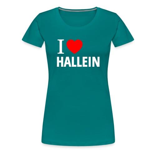 I love Hallein - Frauen Premium T-Shirt