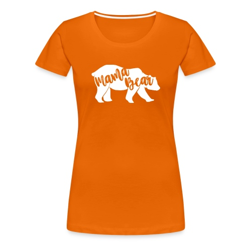 Mama Bear - für Eltern-Baby-Partnerlook - Frauen Premium T-Shirt