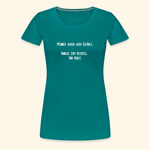 Männergefühle - Frauen Premium T-Shirt